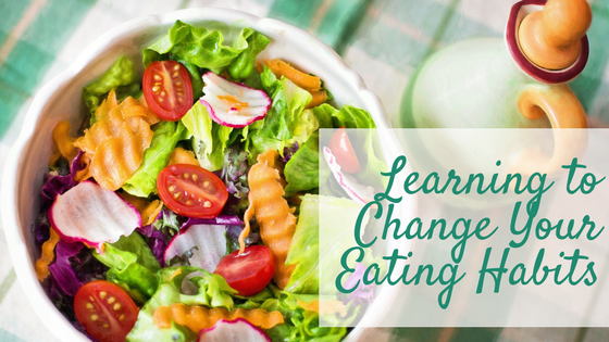 Learning to Change Your Eating Habits