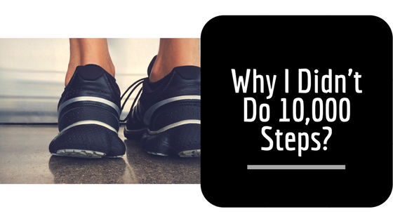 why I didn't do 10,000 steps